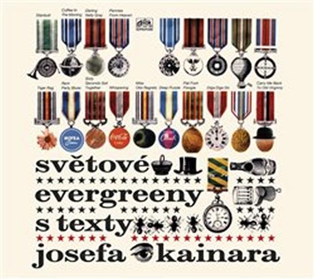 CD SVĚTOVÉ EVERGREENY S TEXTY JOSEFA KAINARA