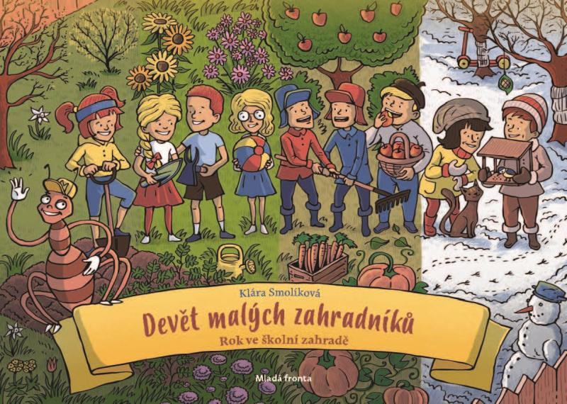 Devět malých zahradníků - Rok ve školní zahradě
