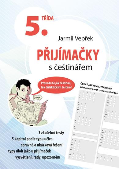 PŘIJÍMAČKY S ČEŠTINÁŘEM - 5. TŘÍDA