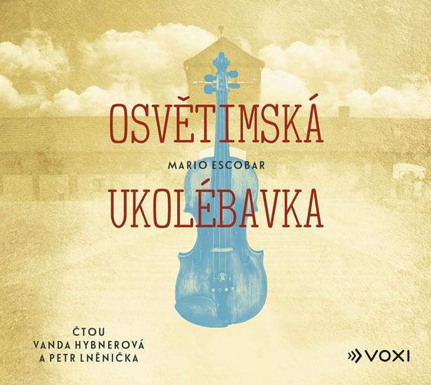 OSVĚTIMSKÁ UKOLÉBAVKA CD