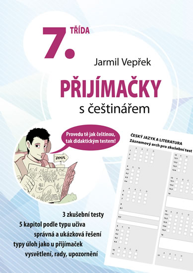 PŘIJÍMAČKY S ČEŠTINÁŘEM - 7. TŘÍDA