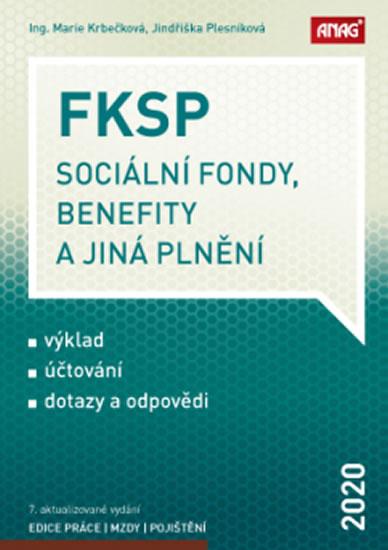 FKSP SOCIÁLNÍ FONDY,BENEFITY A JINÁ PLNĚNÍ 2020