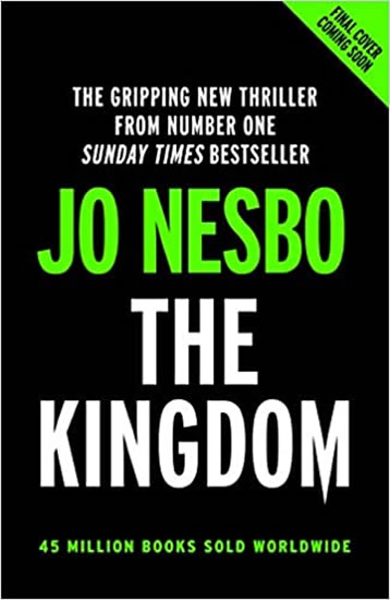 THE KINGDOM : THE NEW THRILLER FROM THE