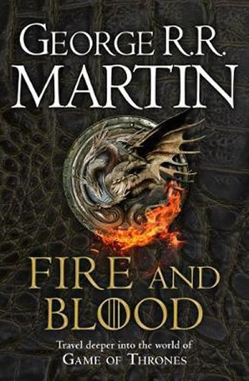 FIRE AND BLOOD : 300 YEARS BEFORE A GAME