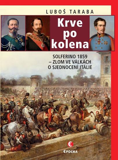 KRVE PO KOLENA SOLFERINO 1859