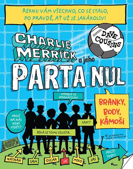 CHARLIE MERRICK A JEHO PARTA NUL - BRANK