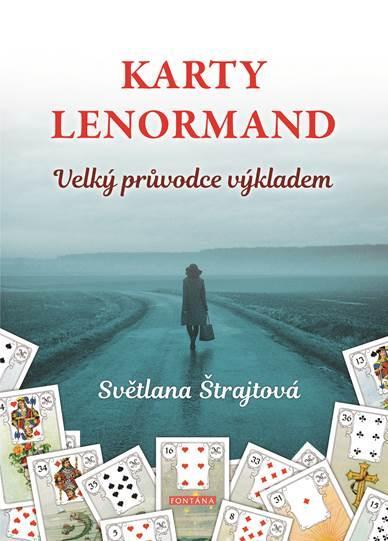 KARTY LENORMAND VELKÝ PRŮVODCE VÝKLADEM
