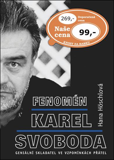 FENOMÉN KAREL SVOBODA