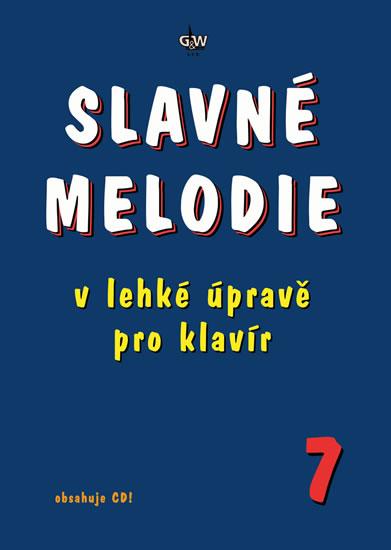 SLAVNÉ MELODIE 7