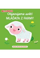 MiniPEDIE - Objevujeme svět! Mláďata z farmy