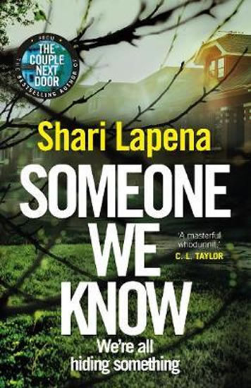 Kniha Someone We Know - Shari Lapena | knizniklub.cz