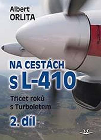 NA CESTÁCH S L-410. TŘICET ROKŮ S TURBOLETEM 2. DÍL