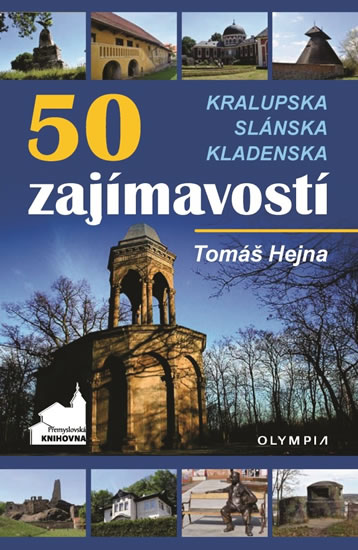 50 zajímavostí Kralupska, Slánska, Kladenska