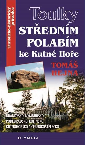 Toulky Středním Polabím ke Kutné Hoře