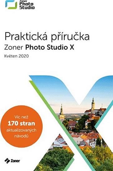 PRAKTICKÁ PŘÍRUČKA ZONER PHOTO STUDIO X
