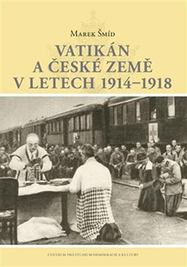 VATIKÁN A ČESKÉ ZEMĚ V LETECH 1914—1918