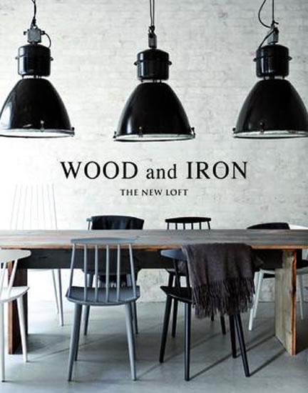 WOOD AND IRON