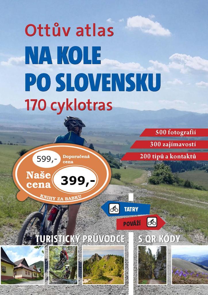 NA KOLE PO SLOVENSKU 170 NEJKRÁSNĚJŠÍCH CYKLOTRAS