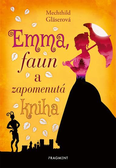 EMMA, FAUN A ZAPOMENUTÁ KNIHA