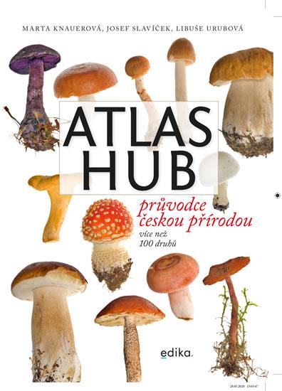 Atlas hub - Průvodce českou přírodou, více než 100 druhů