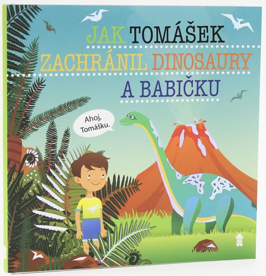 Jak Tomášek zachránil dinosaury a babičku