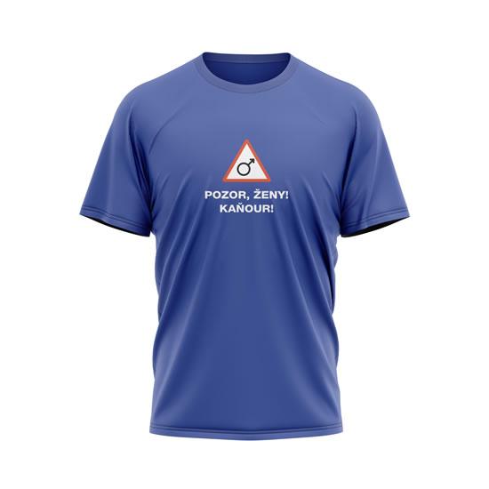Tričko Pozor, ženy! Kaňour! - pánské XL modré - Na sebe