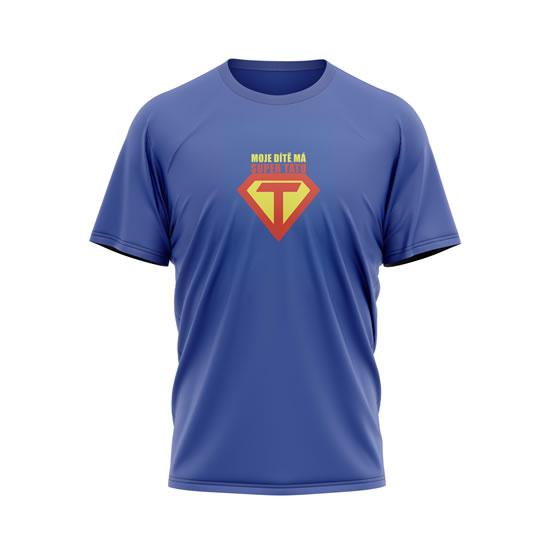 Tričko Moje dítě má super tátu - pánské M modré - Na sebe