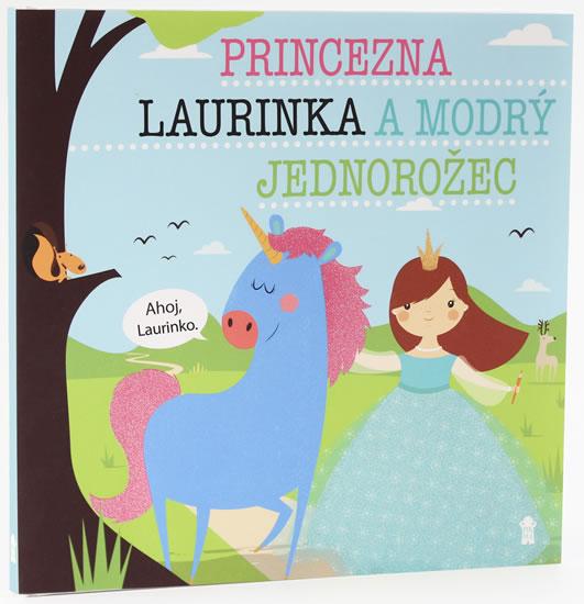 Princezna Laurinka a modrý jednorožec