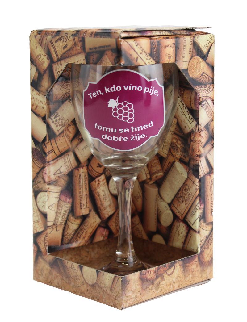 Sklenička na víno Ten, kdo víno pije, tomu se hned dobře žije - Já miluju víno