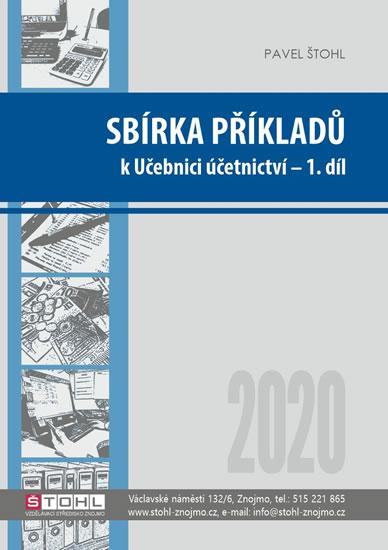 SBÍRKA PŘÍKLADŮ K UČEBNICI ÚČETNICTVÍ 1.DÍL 2020