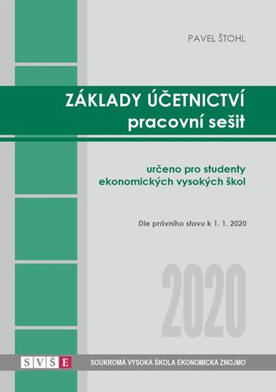 ZÁKLADY ÚČETNICTVÍ PRACOVNÍ SEŠIT 2020
