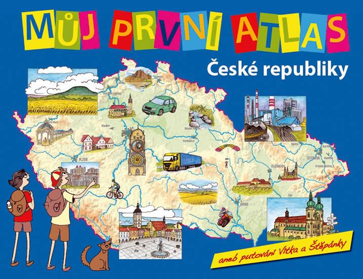MŮJ PRVNÍ ATLAS ČR ANEB PUTOVÁNÍ...-2.VY