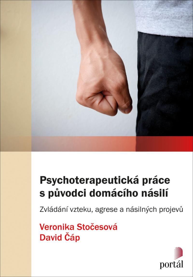 PSYCHOTERAPEUTICKÁ PRÁCE S PRŮVODCI DOMÁCÍHO NÁSILÍ