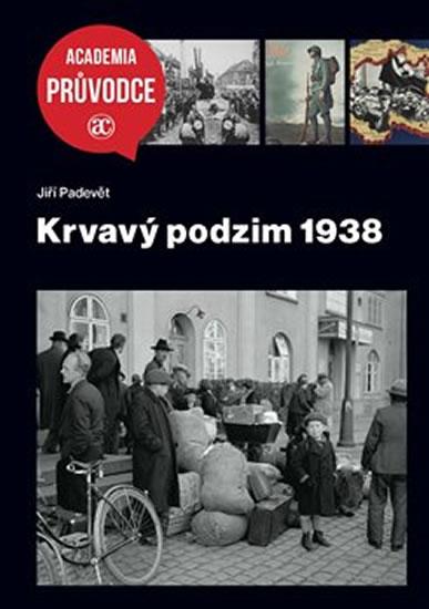KRVAVÝ PODZIM 1938