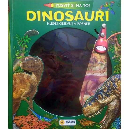 Posviť si na to - Dinosauři