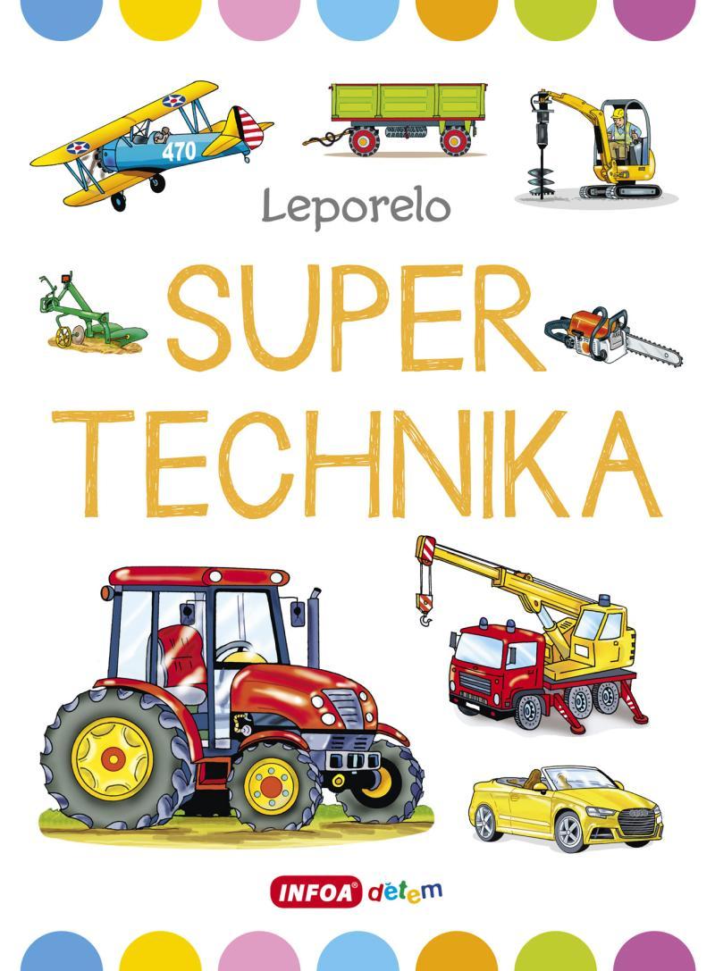 SUPER TECHNIKA - VELKÉ LEPORELO