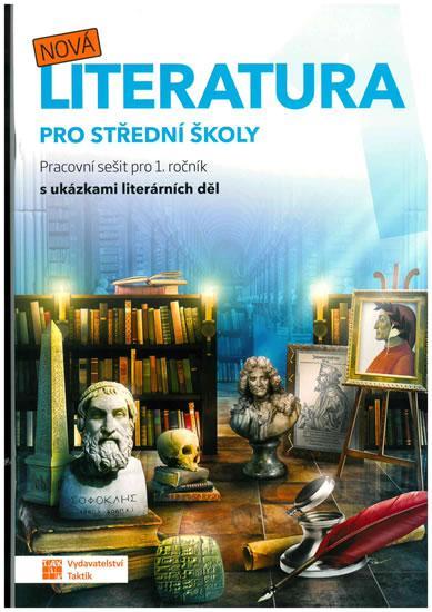 NOVÁ LITERATURA PRO 1. ROČNÍK SŠ - PS