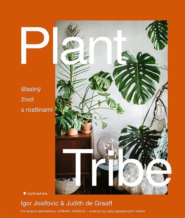 PLANT TRIBE ŠŤASTNÝ ŽIVOT S ROSTLINAMI