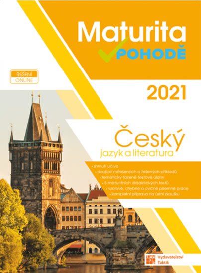 ČESKÝ JAZYK MATURITA V POHODĚ 2021