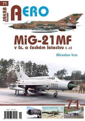 MIG-21MF V ČS. A ČESKÉM LETECTVU 4.DÍL