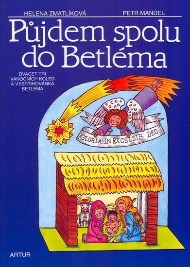 PŮJDEM SPOLU DO BETLÉMA - 2. VYDÁNÍ