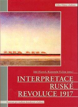 INTERPRETACE RUSKÉ REVOLUCE 1917
