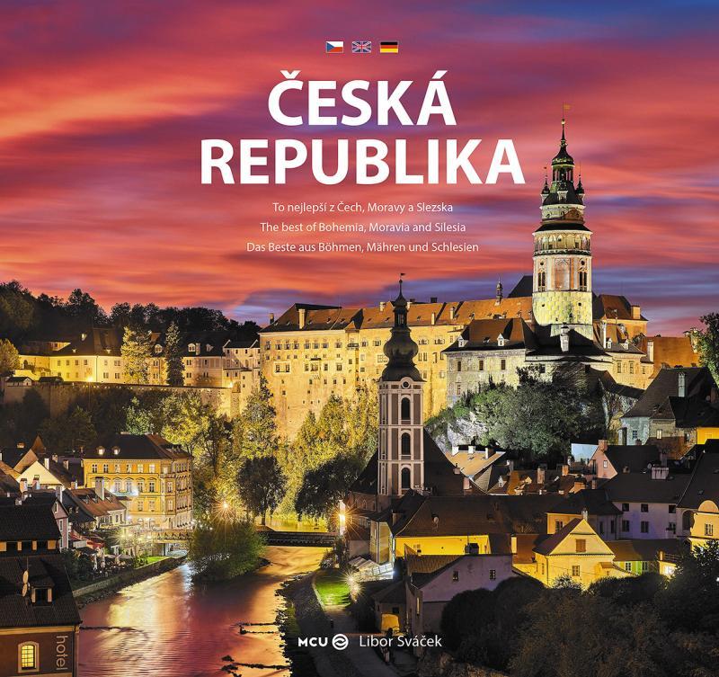ČESKÁ REPUBLIKA TO NEJLEPŠÍ Z ČECH,MORAVY A SLEZSKA