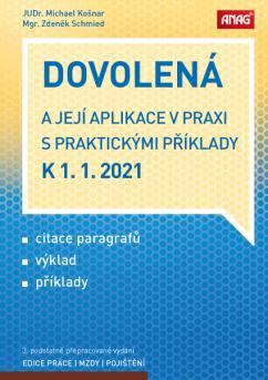 DOVOLENÁ 2021 A JEJÍ APLIKACE V PRAXI K 1.1.2021