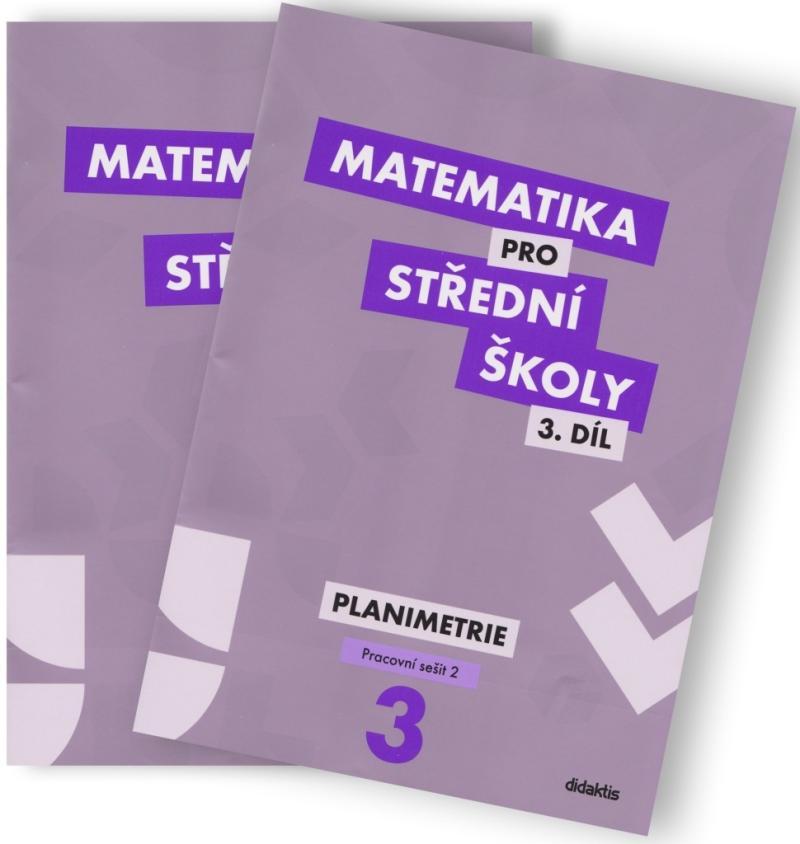 MATEMATIKA PRO SŠ 3.PLANIMETRIE