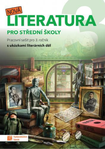 NOVÁ LITERATURA PRO 3.ROČNÍK SŠ - PS