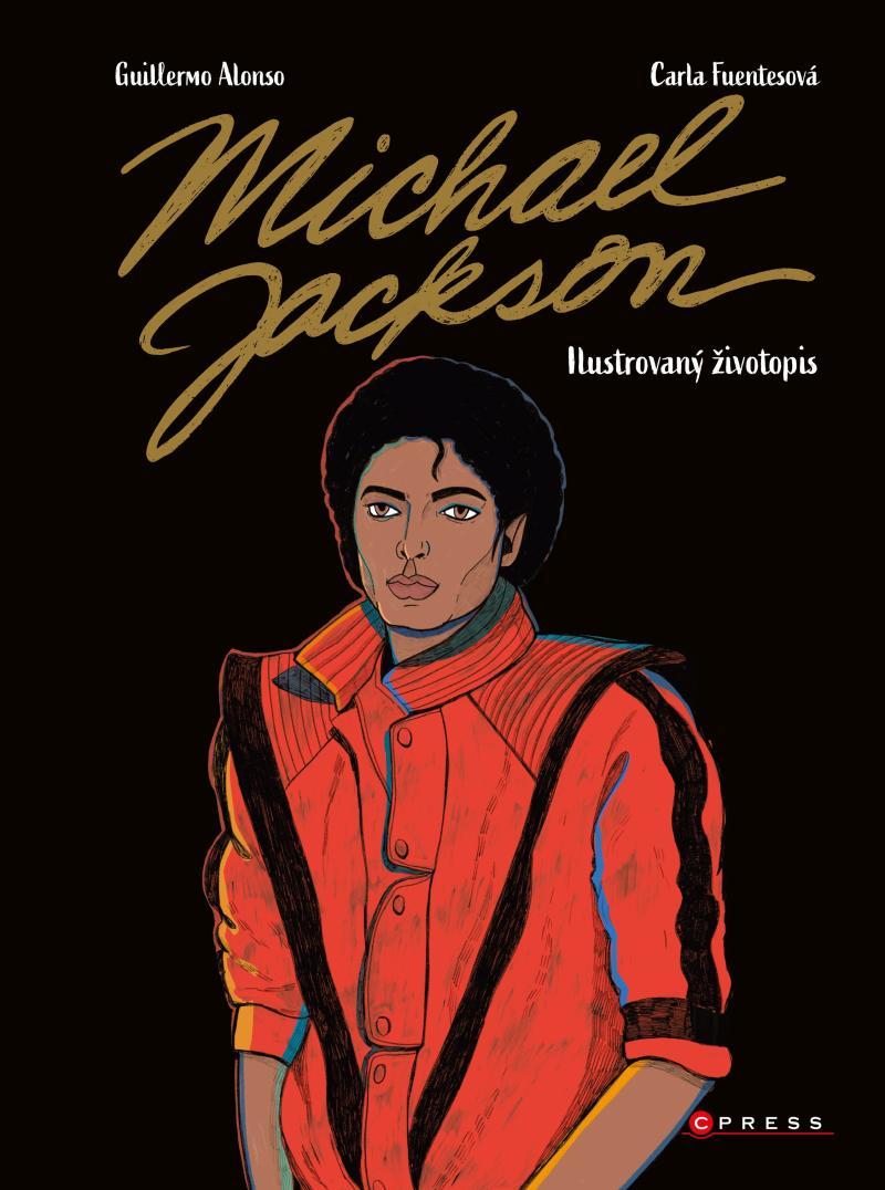 MICHAEL JACKSON ILUSTROVANÝ ŽIVOTOPIS
