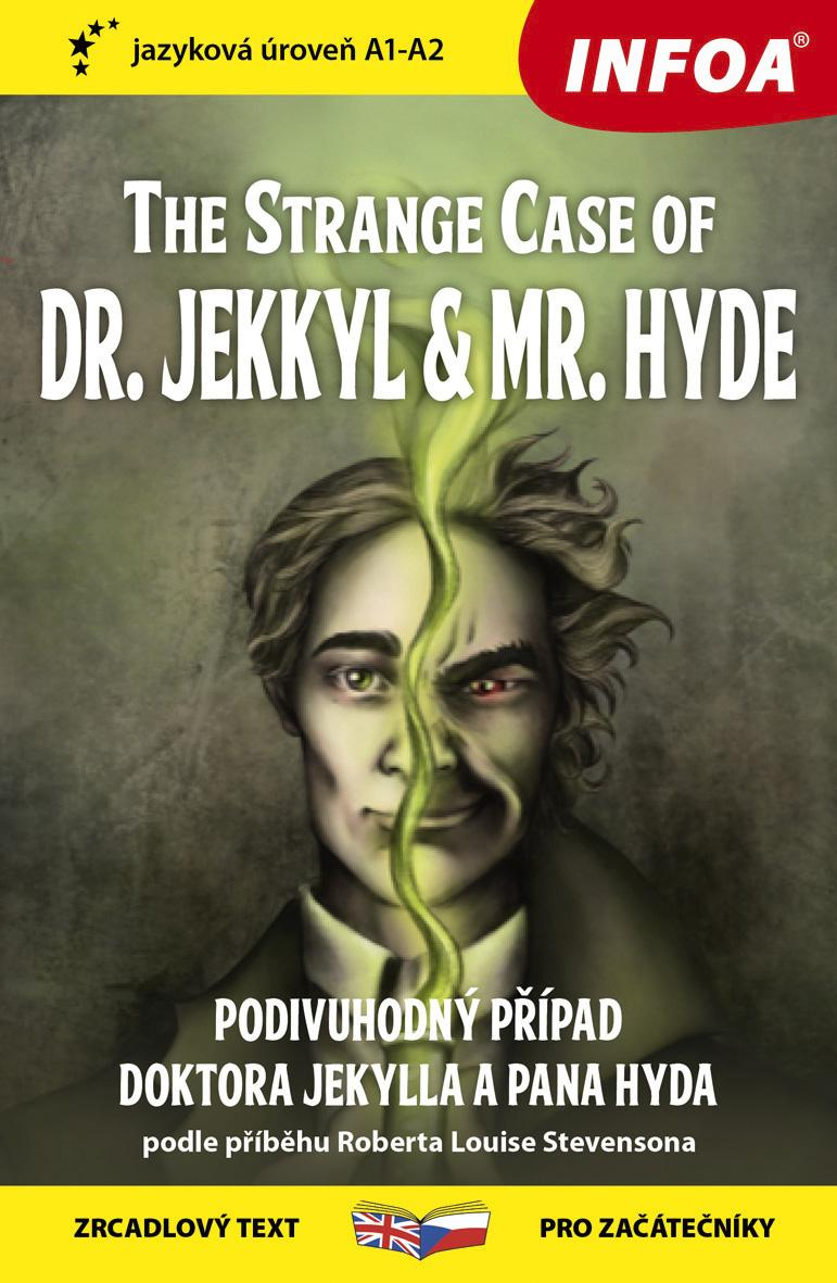 THE STRANGE CASE OF DR.JEKYLL A MR.HYDE ZRCADLOVÝ TEXT