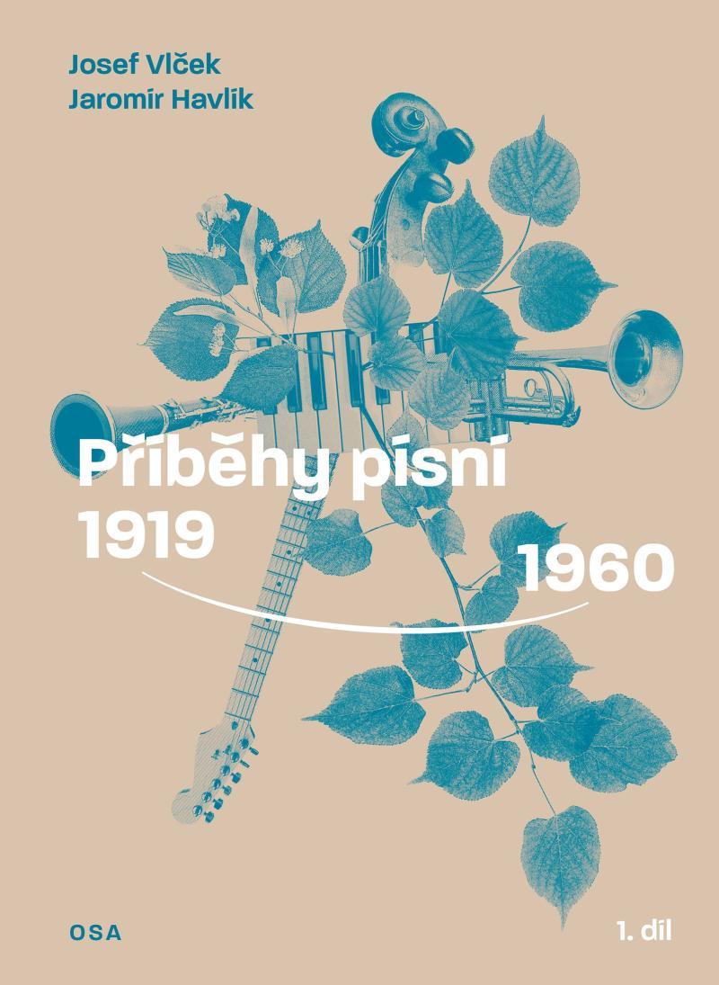 PŘÍBĚHY PÍSNÍ 1919 - 1960