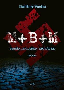 M+ B+ M